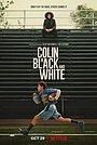 Сериал «Колин: Черное и белое» (2021)