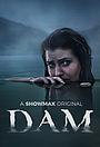 Серіал «Dam» (2021 – ...)