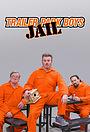 Серіал «Trailer Park Boys: Jail» (2021 – ...)