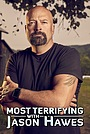Серіал «Most Terrifying with Jason Hawes» (2020 – ...)