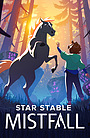 Сериал «Star Stable: Mistfall» (2021 – ...)