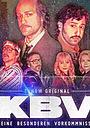Сериал «KBV - Keine besonderen Vorkommnisse» (2021 – ...)