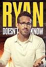 Серіал «Ryan Doesn't Know» (2021 – ...)