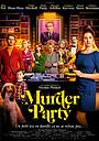 Фильм «Murder Party» (2021)