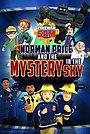 Мультфильм «Fireman Sam: Norman Price and the Mystery in the Sky» (2020)