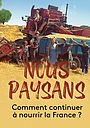 Фильм «Nous paysans» (2021)