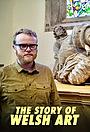 Сериал «The Story of Welsh Art» (2021 – ...)