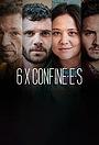 Сериал «6 X Confiné.e.s» (2021 – ...)