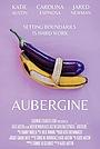 Фильм «Aubergine» (2021)
