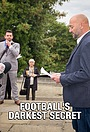 Серіал «Football's Darkest Secret» (2021)