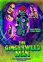 Фильм «The Gingerweed Man» (2021)