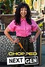Сериал «Chopped Next Gen» (2021 – ...)