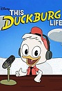 Сериал «This Duckburg Life» (2021)