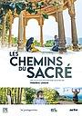 Фильм «Les chemins du sacré» (2021)