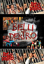 Серіал «Belli dentro» (2005 – 2008)