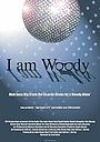 Фильм «I Am Woody» (2003)
