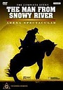 Фильм «The Man from Snowy River: Arena Spectacular» (2003)