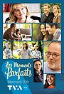 Сериал «Les moments parfaits» (2021 – ...)