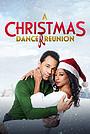 Фільм «A Christmas Dance Reunion» (2021)