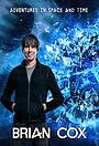 Серіал «Brian Cox's Adventures in Space and Time» (2021 – ...)