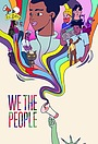 Сериал «We the People» (2021 – ...)