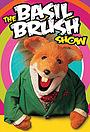 Серіал «Шоу Бейзила Браша» (2002 – 2007)