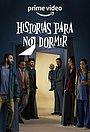 Сериал «Historias para no dormir» (2021)