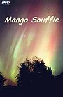 Фільм «Суфле Манго» (2002)