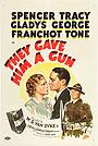 Фільм «Они дали ему ружье» (1937)