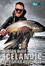 Сериал «Robson and Jim's Icelandic flyfishing adventure» (2021 – ...)