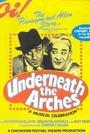 Фильм «Underneath the Arches» (1937)