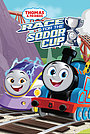 Мультфильм «Thomas & Friends: All Engines Go - Race for the Sodor Cup» (2021)