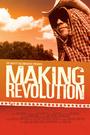 Фільм «Making Revolution» (2003)