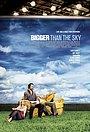 Фільм «Больше, чем небо» (2005)