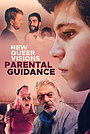 Фильм «New Queer Visions: Parental Guidance» (2021)