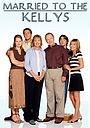 Серіал «Замужем за Келлисами» (2003 – 2004)