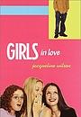 Серіал «Girls in Love» (2003 – 2005)