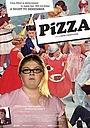 Фильм «Пицца» (2005)