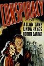 Фильм «Заговор» (1939)