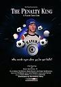 Фільм «The Penalty King» (2006)