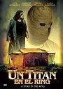 Фільм «Un titán en el ring» (2002)