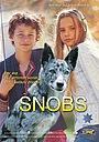Серіал «Собака по имени Снобз» (2003 – 2004)
