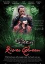 Фильм «Королева реки» (2005)