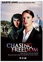 Фильм «Погоня за свободой» (2004)