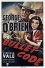 Фильм «Bullet Code» (1940)