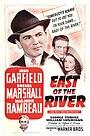Фільм «К востоку от реки» (1940)
