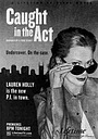 Фільм «Caught in the Act» (2004)