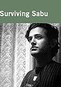 Фільм «Surviving Sabu» (1998)