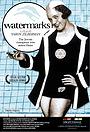 Фильм «Watermarks» (2004)