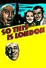 Фильм «So This Is London» (1939)
